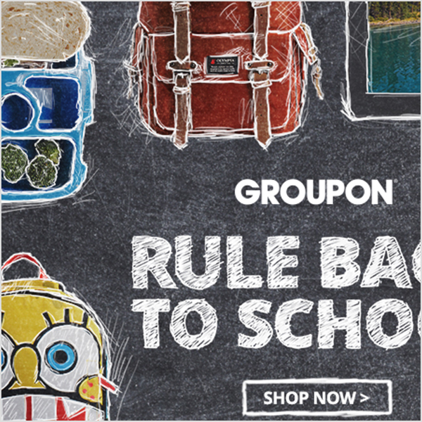 Groupon Back to School Campaign